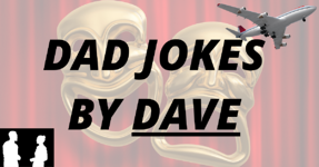 DAD JOKES BY DAVE